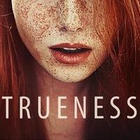 T R U E N E S S | Фильмы о любви