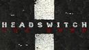 Headswitch - Overflow