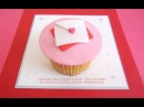 Valentine's Day Cupcake Tutorial - The Love Letter - how to tutorial