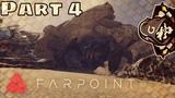 Farpoint 04