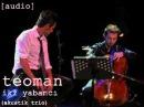Teoman - İki Yabancı(Akustik Trio)