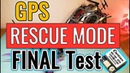 Betaflight GPS Rescue Mode Final Test BN 180 GPS FrSky R9M