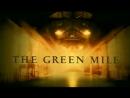 Зеленая миля - Официальный трейлер