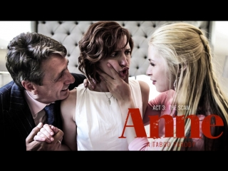 [trailer] ANNE - ACT THREE: THE SCAM / Elena Koshka, Casey Calvert, Sarah Vandella, Kristen Scott, Eliza Jane