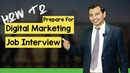 Digital Marketing Interview Preparation : 6 Powerful Tips To Crack Job Interview ( 2018 )
