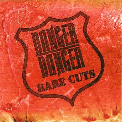 Danger Danger альбом Rare Cuts