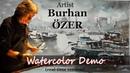 Watercolor Landscape Painting Demonstration Artist Burhan ÖZER, Istanbul, Turkey