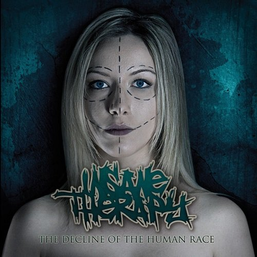 Insane Therapy - The Decline Of The Human Race (2014)