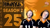 SOS Bros React - Haikyuu Season 2 Episode 25 [Re-upload w/ Timer] - Our Boys Have Come So Far!