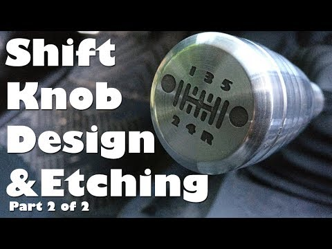 2 2 Making a Shift Knob for Jeep Polishing and Etching Metal and DIY Decal Vinyl Cutting
