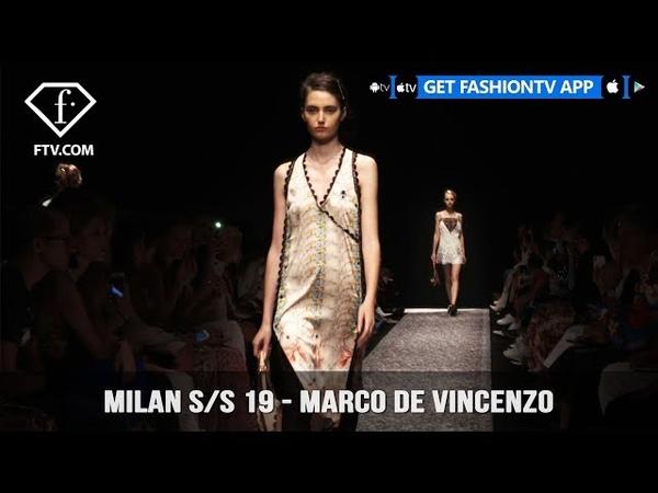 Milan Fashion Week Spring/Summer 2019 - Marco De Vincenzo | FashionTV | FTV