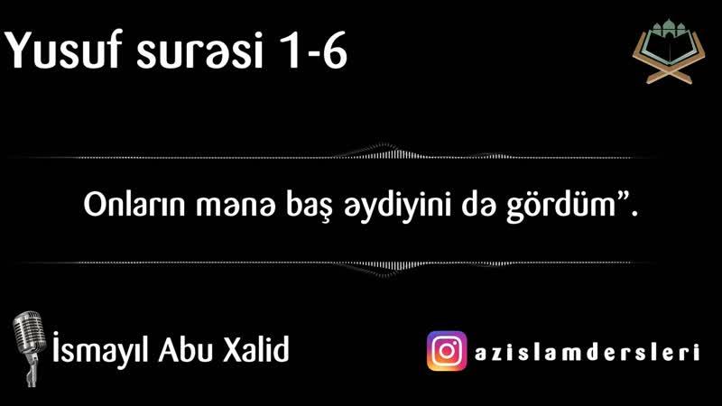 Həqiqətən, Biz onu ərəbcə Quran olaraq nazil etdik ki, başa düşə biləsiniz - İsmayıl abu Xalid