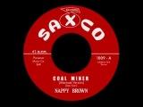 Nappy Brown - Coal Miner (Alternate)