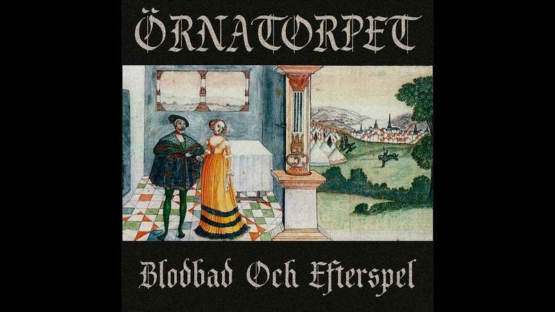 Örnatorpet - Blodbad Och Efterspel (2018) (Old-School Dungeon Synth)