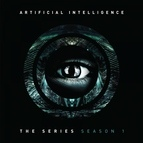 Artificial Intelligence альбом The Series: Season 1