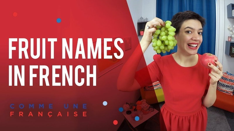 Learn French with Confidence: Fruit Names in French