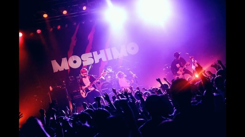 MOSHIMO「猫かぶる」LIVE(2018.5.19 TSUTAYA O-EAST)