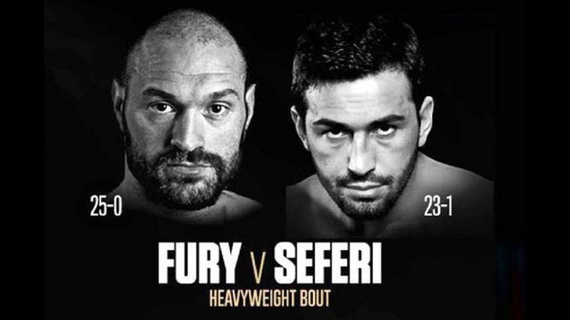 Tyson Fury vs Sefer Seferi / Тайсон Фьюри - Сефер Сефери