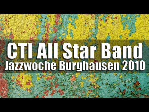 CTI All Star Band feat. Curtis Stigers - Jazzwoche Burghausen 2010 [high quality]
