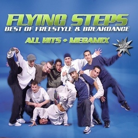 Flying steps альбом Best Of Freestyle & Breakdance