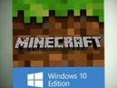 Minecraft for Windows 10 скачать бесплатно