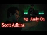 Scott Adkins vs Andy On-Abduction 2019Скотт эдкинс против Энди Он-Похищение 2019