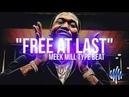 [FREE] Meek Mill Intro Type Beat 2018 - Free At Last   Free Type Beat   Hip Hop Instrumental 2018