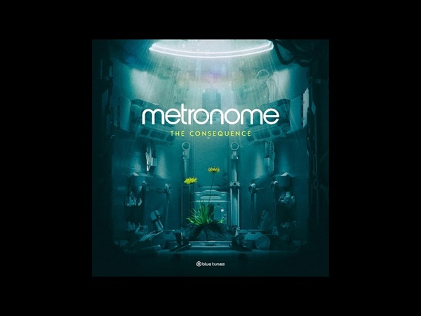 Metronome - The Consequence (Official Audio)