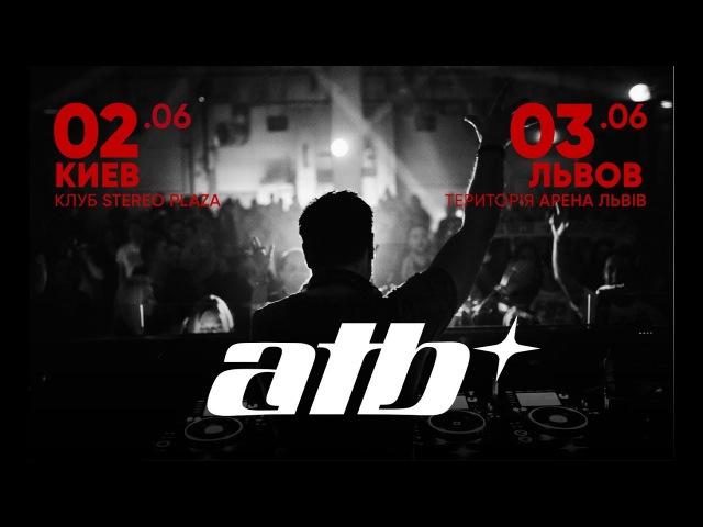 ATB - LIVE @ Lviv-Arena, Ukraine [03.06.2017]