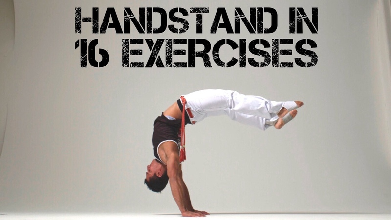 16 exercises that will help you achieve your handstand