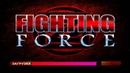 Fighting Force - Прохождение Часть 1