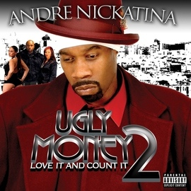 Andre Nickatina альбом Ugly Money 2 - Love It and Count It