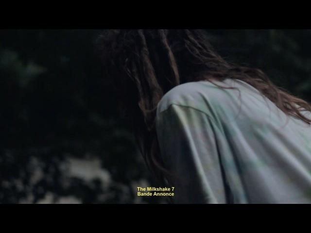 MArieJADE - TheMilkShake7 - Bande Annonce 1