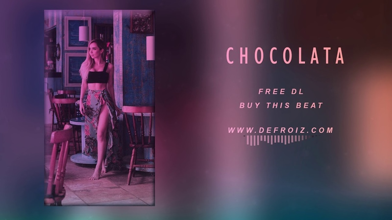 De FROiZ - Chocolata | Dance Tropical Beat | Pop Instrumental 2019