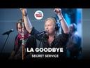 Secret Service - LA Goodbye LIVE Авторадио
