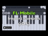 [iOS] FL Mobile - HOW TO IMPORT SAMPLES