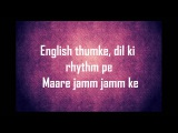 Desi Boyz-Title Song (Make some noise for the Desi Boyz) lyrics [full song]