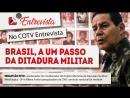 COTV Entrevista nº 16 Brasil a um passo da ditadura militar