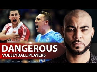 TOP » 10 Dangerous Volleyball Players