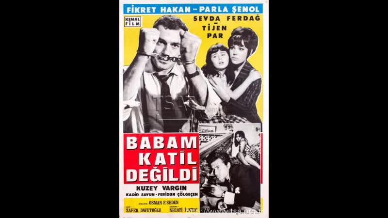 Babam Katil Değildi - Türk Filmi
