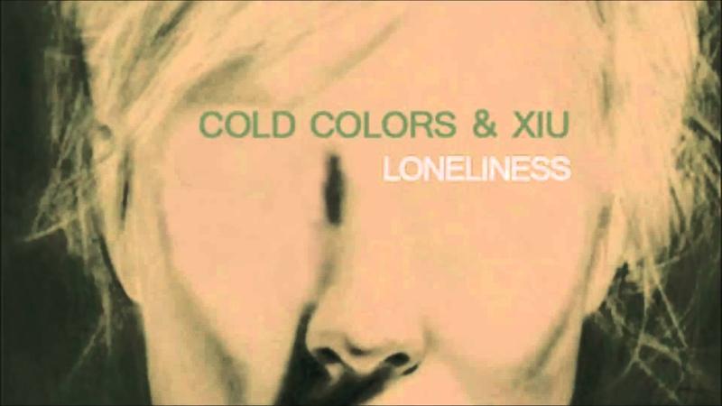 Cold Colors Xiu - Tristesse (unreleased track - demo)