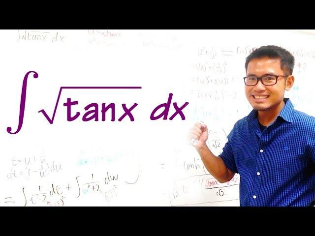 Integral of sqrt(tan(x)) — HARDEST INTEGRAL