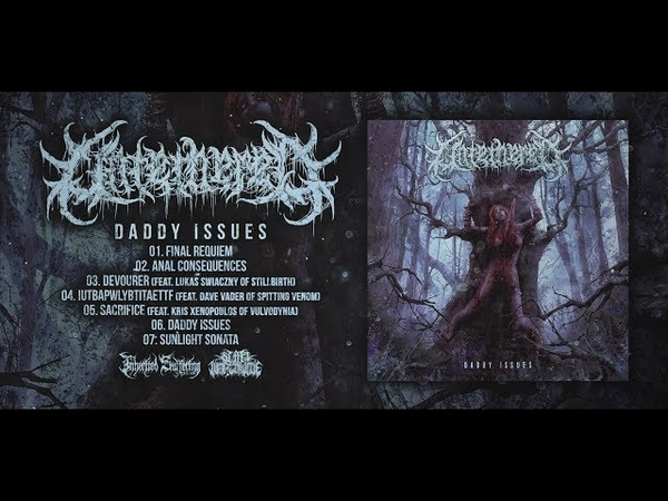 UNTETHERED - DADDY ISSUES [OFFICIAL EP STREAM] (2018) SW EXCLUSIVE