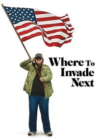 ¿Qué invadimos ahora? (Where to Invade Next)