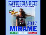 KATIUSCIA RUIZ feat. DJ NIKOLAY-D SARO DJ - Mirame(ITALO DISCO REMIX 2017)
