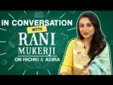 Rani Mukerji If I realise people don t want to see me, I need to pack my bag take care of Adira