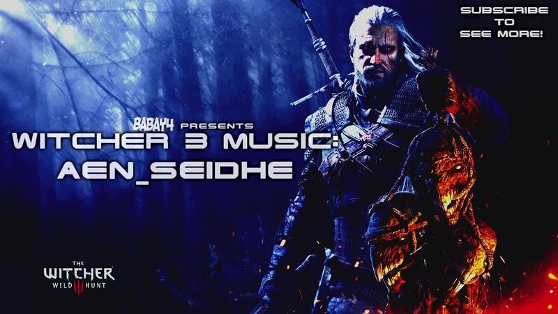 Witcher 3: Wild Hunt SOUNDTRACK - Aen Seidhe