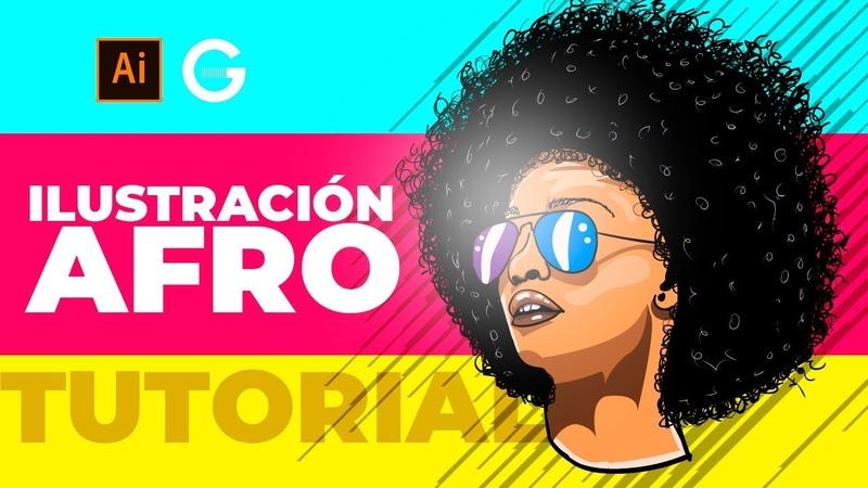 Illustrator Tutorial Illustración Mujer Afro Afro Woman Illustration
