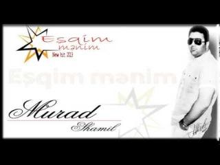 Murad Shamil - Eshqim menim