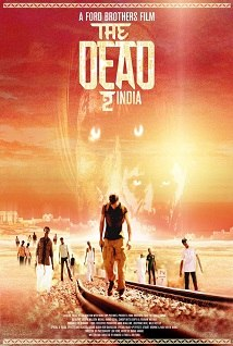 The Dead 2: India(The Dead 2: India)